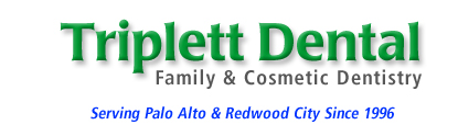 Triplett Dental, Family & Cosmetic Dentistry, Redwood City